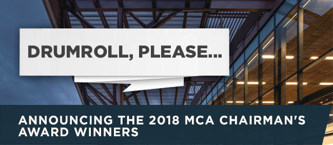 Announcing The 2018 MCA Chairman's Award Winners
